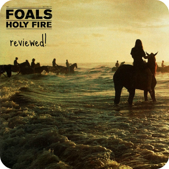 Review of foals third album holy fire