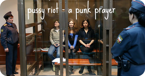 pussy riot a punk prayer documentary hot docs review riot grrls jail russia art performance artsts public art church and state
